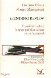 Spending review. È possibile tagliare la spesa pubblica senza farsi male?