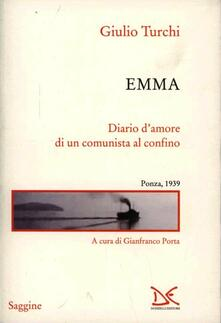 Lpgcsostenible.es Emma. Diario d'amore di un comunista al confino. Ponza, 1939 Image