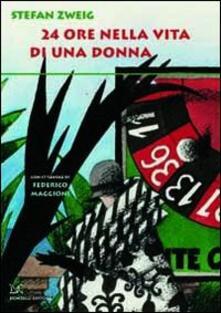 24 ore nella vita di una donna - Stefan Zweig - copertina