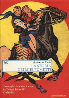 Capturtokyoedition.it La storia dei miei fumetti. L'immaginario visivo italiano fra Tarzan, Pecos Bill e Valentina Image
