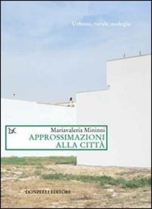 Approssimazioni alla città - M. Valeria Mininni - copertina
