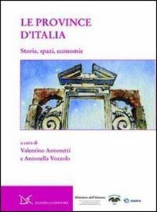 Le province d'Italia. Storie, spazi, economie - copertina