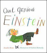 Quel genio di Einstein
