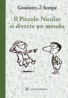 Il piccolo Nicolas si diverte un mondo - René Goscinny,Jean-Jacques Sempé - copertina