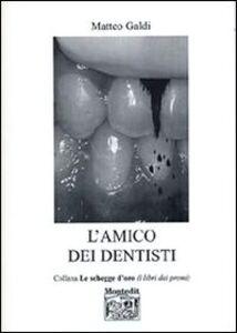 L' amico dei dentisti