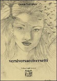 Versiversacciversetti - Oravla Narratore - copertina