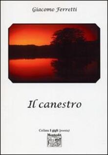Il canestro - Giacomo Ferretti - copertina