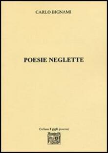Poesie neglette - Carlo Bignami - copertina