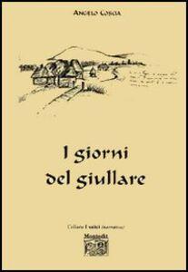 Libro I giorni del giullare Angelo Coscia