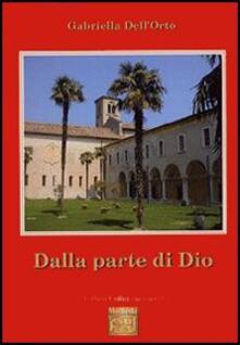 Dalla parte di Dio - Gabriella Dell'Orto - copertina