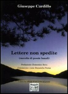 Lettere non spedite (raccolta di poesie banali) - Giuseppe Cardillo - copertina