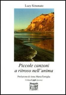 Piccole canzoni a ritroso nell'anima - Lucy Simonato - copertina