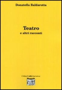 Teatro e altri racconti