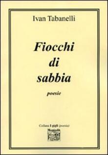 Fiocchi di sabbia - Ivan Tabanelli - copertina