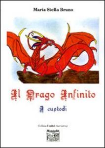 Libro Il Drago Infinito M. Stella Bruno