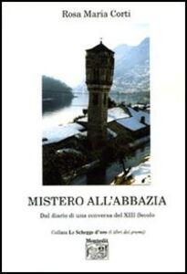 Mistero all'abbazia. Dal diario di una conversa del XIII secolo
