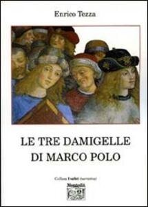 Le tre damigelle di Marco Polo
