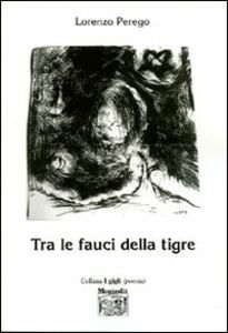 Tra le fauci della tigre