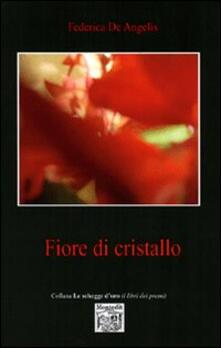 Fiore di cristallo - Federica De Angelis - copertina