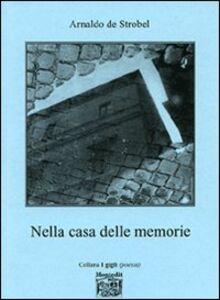 Nella casa delle memorie