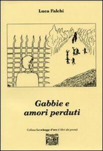Gabbie e amori perduti
