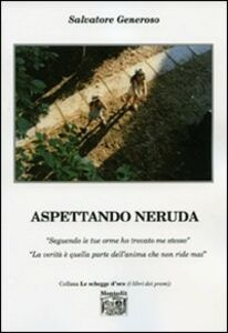 Aspettando Neruda