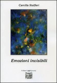 Emozioni invisibili - Camilla Stalfieri - copertina
