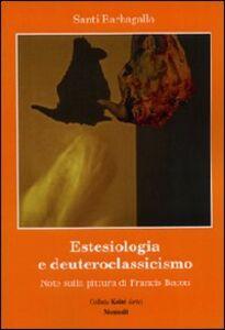 Estesiologia e deuteroclassicismo. Note sulla pittura di Francis Bacon