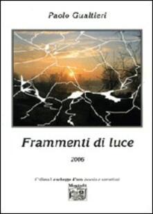 Frammenti di luce - Paolo Gualtieri - copertina