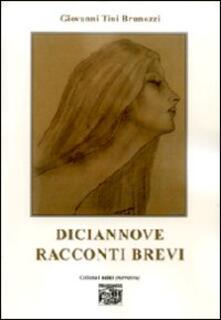 Diciannove racconti brevi - Giovanni Tini Brunozzi - copertina