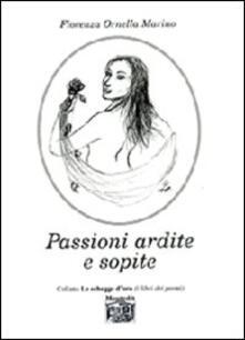 Passioni ardite e sopite - Fiorenza O. Marino - copertina