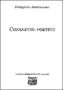 Cofanetto poetico - Pellegrino Iannaccone - copertina