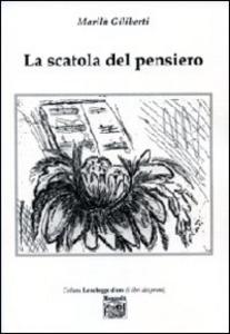 Libro La scatola del pensiero Marilù Giliberti