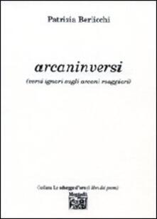 Arcaninversi (versi ignari sugli arcani maggiori) - Patrizia Berlicchi - copertina