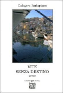 Vite senza destino - Calogero Parlapiano - copertina