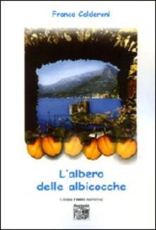 L' albero delle albicocche - Franco Calderoni - copertina
