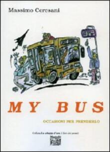 My bus - Massimo Ceresani - copertina