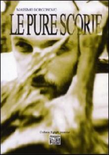 Le pure scorie - Massimo Borgonovo - copertina