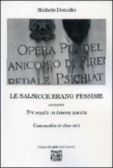 Le salsicce erano pessime ovvero tre matti in libera uscita - Michele Donadio - copertina