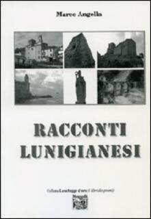 Racconti lunigianesi - Marco Angella - copertina
