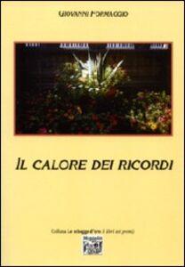 Libro Il calore dei ricordi Giovanni Formaggio
