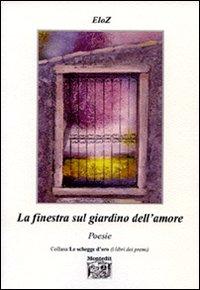 La finestra sul giardino dell'amore