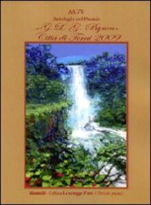 Foto Cover di Antologia G.L.G. Byron. Città di Terni 2009, Libro di  edito da Montedit