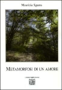 Metamorfosi di un amore