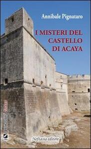 I misteri del castello di Acaya