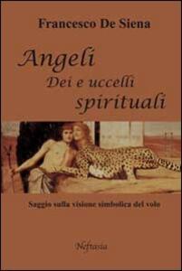 Angeli, dei e uccelli spirituali