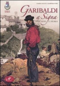 Garibaldi a Signa. Fra mito e storia