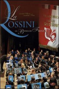 La Rossini. La banda di Firenze