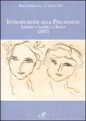 Introduzione alla psicanalisi. Lezioni a Lastra a Signa (2007)