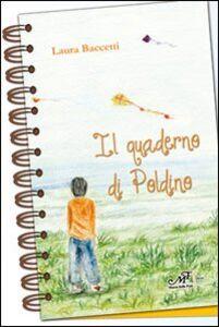 Libro Il quaderno di Poldino Laura Baccetti